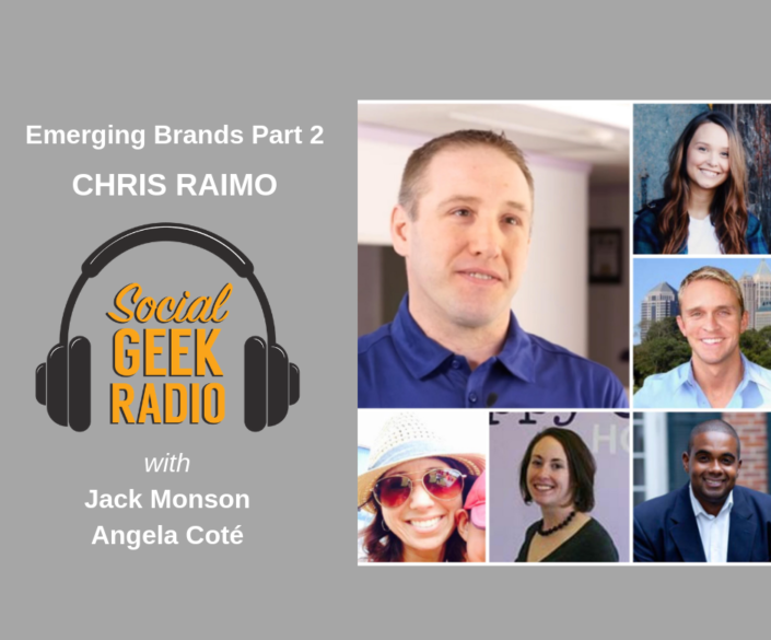 Emerging Brands with Chris Raimo & Angela Cote (Part 2)